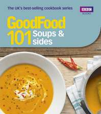 Good Food 101:  Soups & Sides