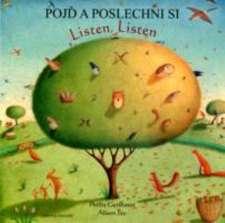 Listen, Listen in Czech and English