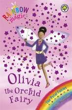Meadows, D: Rainbow Magic: Olivia The Orchid Fairy