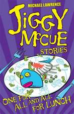 Jiggy McCue: One for All and All for Lunch!