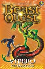 Beast Quest. Vipero the Snake Man: 7-11 ani