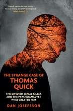 Josefsson, D: The Strange Case of Thomas Quick