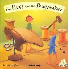 The Elves and the Shoemaker:  Poems to Keep Fit