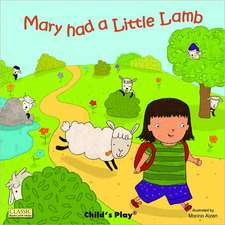 Mary Had Little Lamb:  The Little Mouse, the Red Ripe Strawberry, and