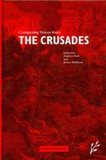 Competing Voices from the Crusades:  Fighting Words
