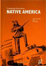 Competing Voices from Native America:  Fighting Words