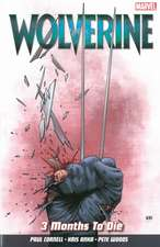 Wolverine Vol. 2: 3 Months To Die
