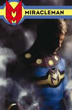 Miracleman Book Three: Olympus
