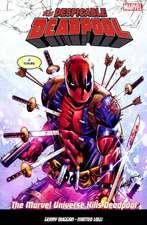 The Despicable Deadpool Vol. 3: Marvel Universe Kills Deadpool