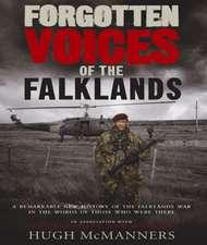 Forgotten Voices of the Falklands, Part 1 Audio
