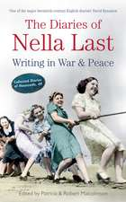 The Diaries of Nella Last: Writing in War and Peace