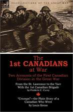 The 1st Canadians at War