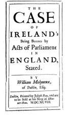 case of Ireland's being bound by acts of parliament in England, stated