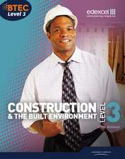 BTEC Level 3 National Construction and the Built Environment Student Book