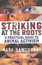 Striking at the Roots