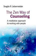 The Zen Way of Counseling