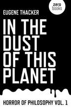 In the Dust of This Planet – Horror of Philosophy vol. 1