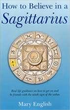 How to Believe in a Sagittarius