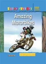 Fact Hounds 550 Words: Amazing Motorbikes
