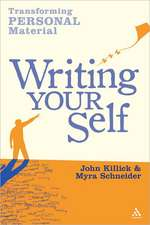 Writing Your Self:  Transforming Personal Material