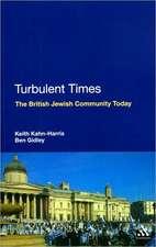 Turbulent Times: The British Jewish Community Today
