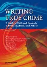 Writing True Crime: An Emerald Guide