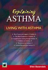 Explaining Asthma: Living With Asthma