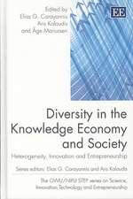 Diversity in the Knowledge Economy and Society: Heterogeneity, Innovation and Entrepreneurship