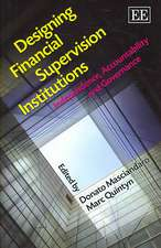 Designing Financial Supervision Institutions