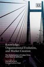 Knowledge, Organizational Evolution, and Market Creation