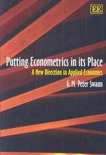 Putting Econometrics in its Place
