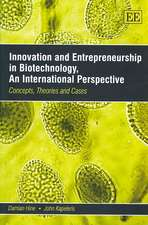 Innovation and Entrepreneurship in Biotechnology: An International Perspective: Concepts, Theories and Cases
