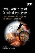 Civil Forfeiture of Criminal Property