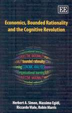 Economics, Bounded Rationality and the Cognitive Revolution