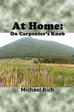 At Home:  On Carpenter's Knob