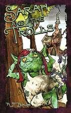 Sarah and the Trolls