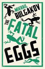 The Fatal Eggs: New Translation