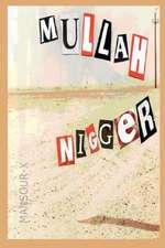 Mullah Nigger