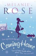 Rose, M: Coming Home