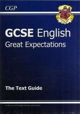 Grade 9-1 GCSE English Text Guide - Great Expectations