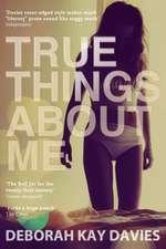 TRUE THINGS ABT ME MAIN/E