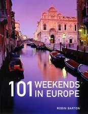 101 Weekends in Europe