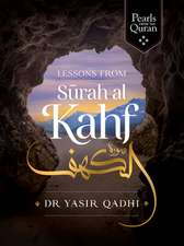 Pearls from Surah Al-Kahf: Exploring the Qur'an's Meaning