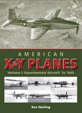 American X & Y Planes:  Experimental Aircraft to 1945