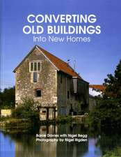 Converting Old Buildings Into New Homes:  A Comprehensive Guide