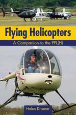 Flying Helicopters