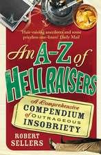 An A-Z of Hellraisers