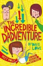 Incredible Dadventure