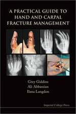 A Practical Guide to Hand and Carpal Fracture Management