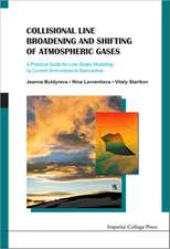 Collisional Line Broadening and Shifting of Atmospheric Gases:  A Practical Guide for Line Shape Modelling by Current Semi-Classical Approaches